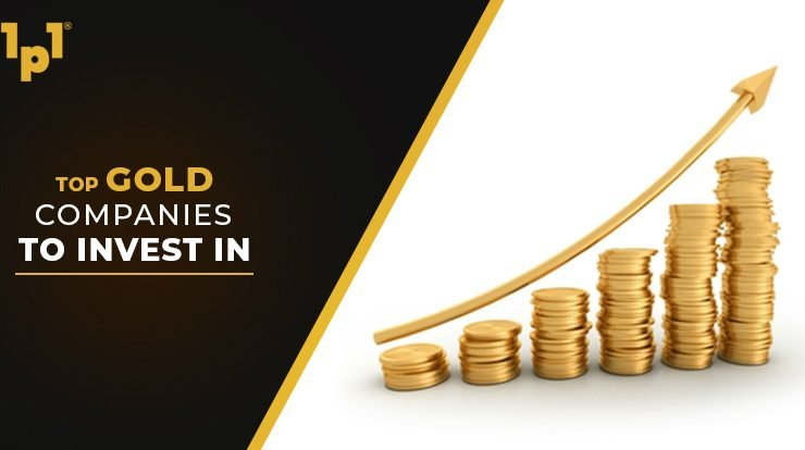top gold companies to invest in